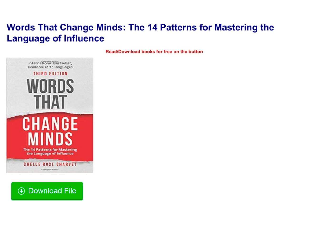 The 14 Patterns for Mastering the Language of Influence Words That Change Minds
