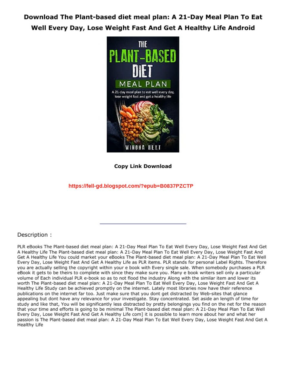 Download The Plant Based Diet Meal Plan A 21 Day Meal Plan To Eat Well Every Day Lose Weight Fast Text Images Music Video Glogster Edu Interactive Multimedia Posters